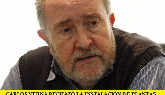 CARLOS VERNA RECHAZÓ LA INSTALACIÓN DE PLANTAS NUCLEARES EN LA PATAGONIA