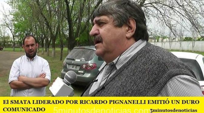 El SMATA LIDERADO POR RICARDO PIGNANELLI EMITIÓ UN DURO COMUNICADO