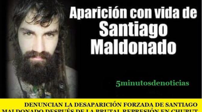 DENUNCIAN LA DESAPARICIÓN FORZADA DE SANTIAGO MALDONADO DESPUÉS DE LA BRUTAL REPRESIÓN EN CHUBUT