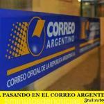 ¿QUÉ ESTÁ PASANDO EN EL CORREO ARGENTINO?