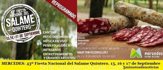 MERCEDES: 43º Fiesta Nacional del Salame Quintero. 15, 16 y 17 de Septiembre