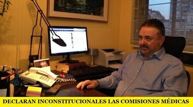 DECLARAN INCONSTITUCIONALES LAS COMISIONES MÉDICAS DE LA NUEVA LEY DE ART
