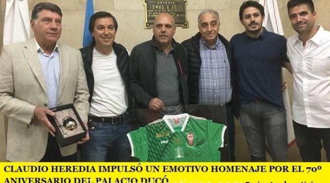 CLAUDIO HEREDIA IMPULSÓ UN EMOTIVO HOMENAJE POR EL 70º ANIVERSARIO DEL PALACIO DUCÓ