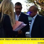 SE REALIZARON TRES OPERATIVOS EN MERLO POR AMENAZAS DE BOMBAS
