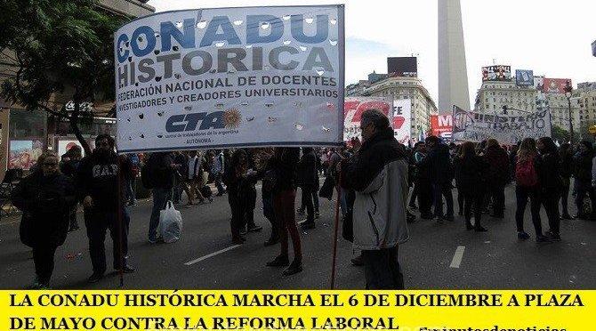 LA CONADU HISTÓRICA MARCHA EL 6 DE DICIEMBRE A PLAZA DE MAYO CONTRA LA REFORMA LABORAL