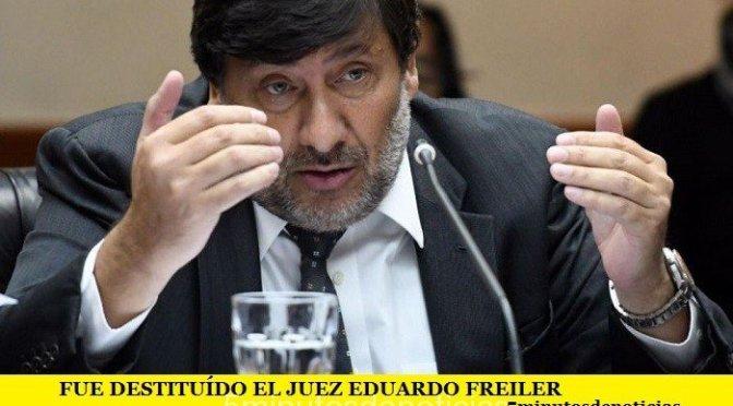 FUE DESTITUÍDO EL JUEZ EDUARDO FREILER