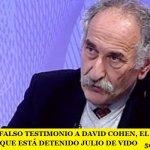 IMPUTAN POR FALSO TESTIMONIO A DAVID COHEN, EL PERITO DE LA CAUSA POR LA QUE ESTÁ DETENIDO JULIO DE VIDO