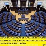 DIPUTADOS BONAERENSES APRUEBAN MODIFICACIÓN DEL RÉGIMEN JUBILATORIO DEL BANCO PROVINCIA Y PONEN UN FRENO A LAS JUBILACIONES DE PRIVILEGIO