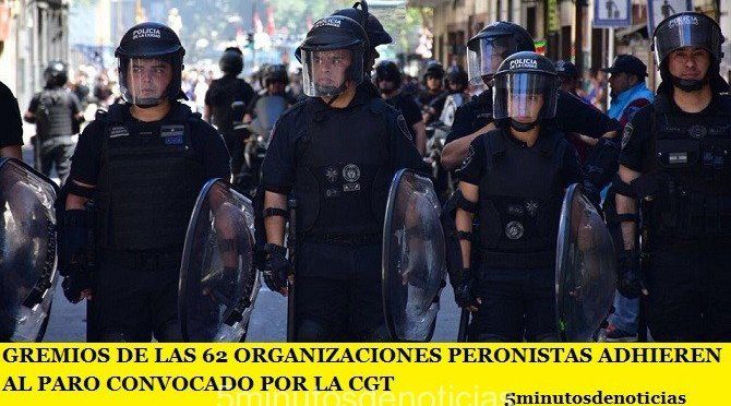 GREMIOS DE LAS 62 ORGANIZACIONES PERONISTAS ADHIRIERON AL PARO CONVOCADO POR LA CGT