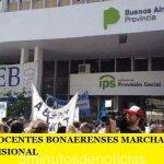 LOS GREMIOS DOCENTES BONAERENSES MARCHARÁN CONTRA LA REFORMA PREVISIONAL