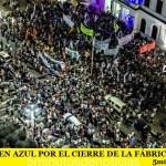 PUEBLADA EN AZUL POR EL CIERRE DE LA FÁBRICA FANAZUL