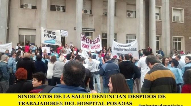 LA CTA AUTÓNOMA Y SINDICATOS DE LA SALUD DENUNCIAN DESPIDOS DE TRABAJADORES DEL HOSPITAL POSADAS