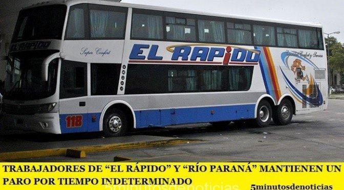 """TRABAJADORES DE """"EL RÁPIDO"""" Y """"RÍO PARANÁ"""" MANTIENEN UN PARO POR TIEMPO INDETERMINADO"""