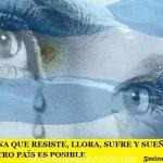 LA ARGENTINA QUE RESISTE, LLORA, SUFRE Y SUEÑA QUE OTRO CAMINO Y OTRO PAÍS ES POSIBLE