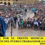CONVOCADO POR EL FRENTE SINDICAL HISTÓRICA MOVILIZACIÓN DEL PUEBLO TRABAJADOR A LUJÁN