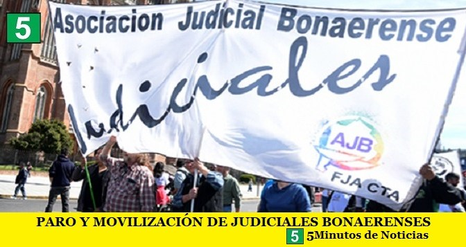 PARO Y MOVILIZACIÓN DE JUDICIALES BONAERENSES