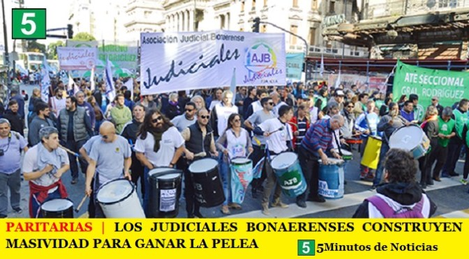 PARITARIAS | LOS JUDICIALES BONAERENSES CONSTRUYEN MASIVIDAD PARA GANAR LA PELEA