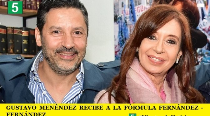 GUSTAVO MENÉNDEZ RECIBE A LA FÓRMULA FERNÁNDEZ – FERNÁNDEZ