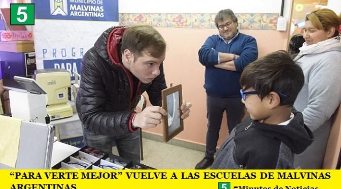 """""""PARA VERTE MEJOR"""" VUELVE A LAS ESCUELAS DE MALVINAS ARGENTINAS"""