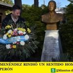 GUSTAVO MENÉNDEZ RINDIÓ UN SENTIDO HOMENAJE AL GENERAL PERÓN