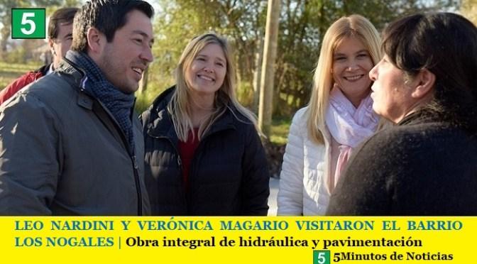 LEO NARDINI Y VERÓNICA MAGARIO VISITARON EL BARRIO LOS NOGALES | Obra integral de hidráulica y pavimentación