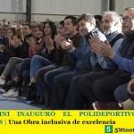LEO NARDINI INAUGURÓ EL POLIDEPORTIVO DE LOS POLVORINES | Una Obra inclusiva de excelencia