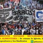 LOS MOVIMIENTOS SOCIALES RECLAMARON POR LA EMERGENCIA ALIMENTARIA | Se suman la Iglesia, las Provincias, Legisladores e Intendentes opositores, y los Sindicatos