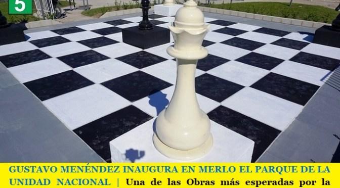 GUSTAVO MENÉNDEZ INAUGURA EN MERLO EL PARQUE DE LA UNIDAD NACIONAL   Una de las Obras más esperadas por la comunidad