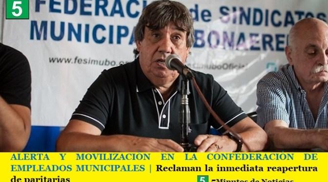 ALERTA Y MOVILIZACIÓN EN LA CONFEDERACIÓN DE EMPLEADOS MUNICIPALES   Reclaman la inmediata reapertura de paritarias