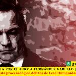 CONTINÚA LA PROTECCIÓN POLÍTICA A FERNÁNDEZ GARELLO   Repudio de la Asociación Judicial Bonaerense
