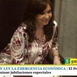 SE CONVIRTIÓ EN LEY LA EMERGENCIA ECONÓMICA | El Presidente envió un Proyecto para eliminar jubilaciones especiales