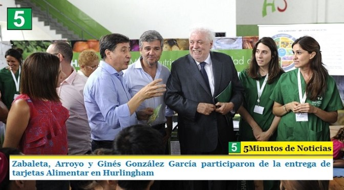 ZABALETA, ARROYO Y GINÉS GONZÁLEZ GARCÍA PARTICIPARON DE LA ENTREGA DE TARJETAS ALIMENTAR EN HURLINGHAM