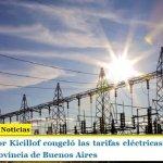 El gobernador Kicillof congeló las tarifas eléctricas por 180 días en toda la provincia de Buenos Aires