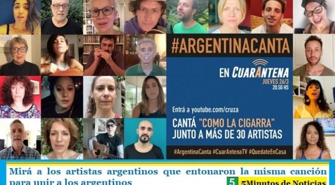 Mirá a los artistas argentinos que entonaron la misma canción para unir a los argentinos