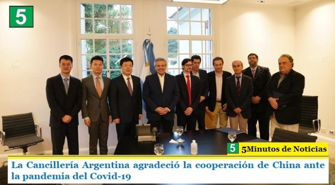 La Cancillería Argentina agradeció la cooperación de China ante la pandemia del Covid-19