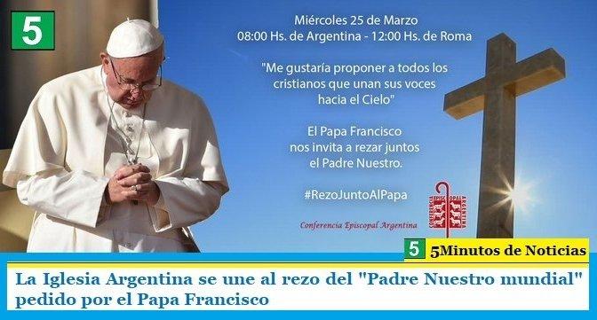 """La Iglesia Argentina se une al rezo del """"Padre Nuestro mundial"""" pedido por el Papa Francisco"""