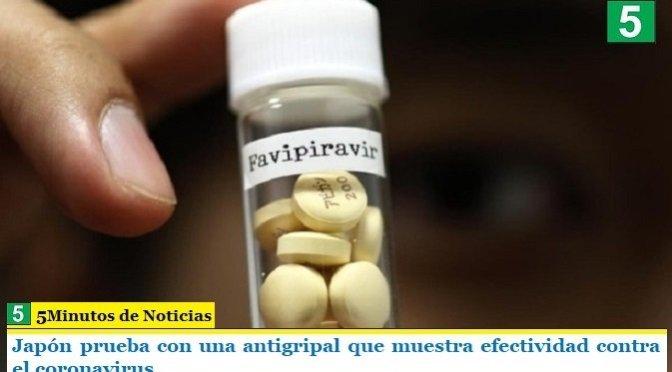 Japón prueba con una antigripal que muestra efectividad contra el coronavirus