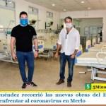 Gustavo Menéndez recorrió las nuevas obras del Hospital Eva Perón para enfrentar al coronavirus en Merlo