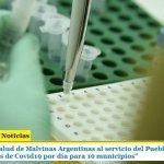 """El sistema de salud de Malvinas Argentinas al servicio del Pueblo: """"analiza más de 200 muestras de Covid19 por día para 10 municipios"""""""