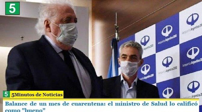 """Balance de un mes de cuarentena: el ministro de Salud lo calificó como """"bueno"""""""