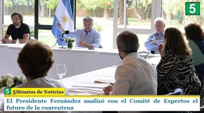 El Presidente Fernández analizó con el Comité de Expertos el futuro de la cuarentena