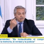 """Presidente Fernández: """"Es inclaudicable el compromiso de la Argentina con la memoria, la verdad y la justicia"""""""
