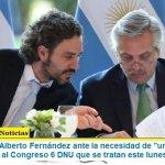 """El Presidente Alberto Fernández ante la necesidad de """"un Estado ágil y flexible"""" envió al Congreso 6 DNU que se tratan este lunes"""