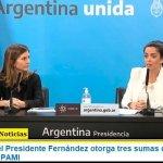 El Gobierno del Presidente Fernández otorga tres sumas de $1.600 a 540 mil afiliados al PAMI