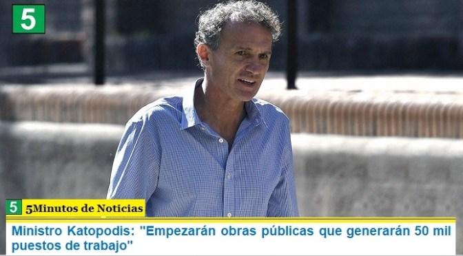 """Ministro Katopodis: """"Empezarán obras públicas que generarán 50 mil puestos de trabajo"""""""