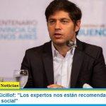 Gobernador Kicillof: «Los expertos nos están recomendando fortalecer el aislamiento social»