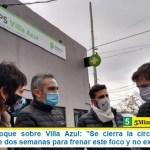 Ministro Larroque sobre Villa Azul: «Se cierra la circulación hacia afuera durante dos semanas para frenar este foco y no expandirlo»