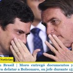 Escándalo en Brasil | Moro entregó documentos y charlas por whatsapp para delatar a Bolsonaro, su jefe durante 15 meses