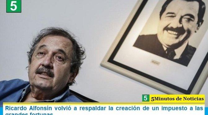 Ricardo Alfonsín volvió a respaldar la creación de un impuesto a las grandes fortunas