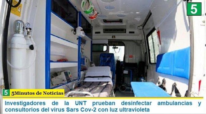 Investigadores de la UNT prueban desinfectar ambulancias y consultorios del virus Sars Cov-2 con luz ultravioleta